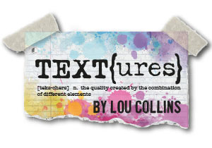TEXT{ures} by Lou Collins
